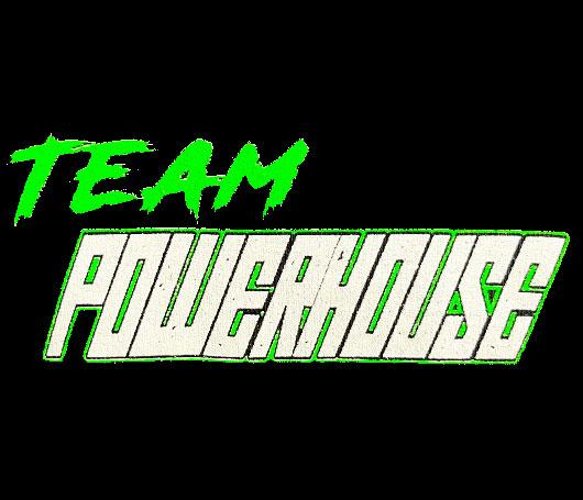 Team Powerhouse
