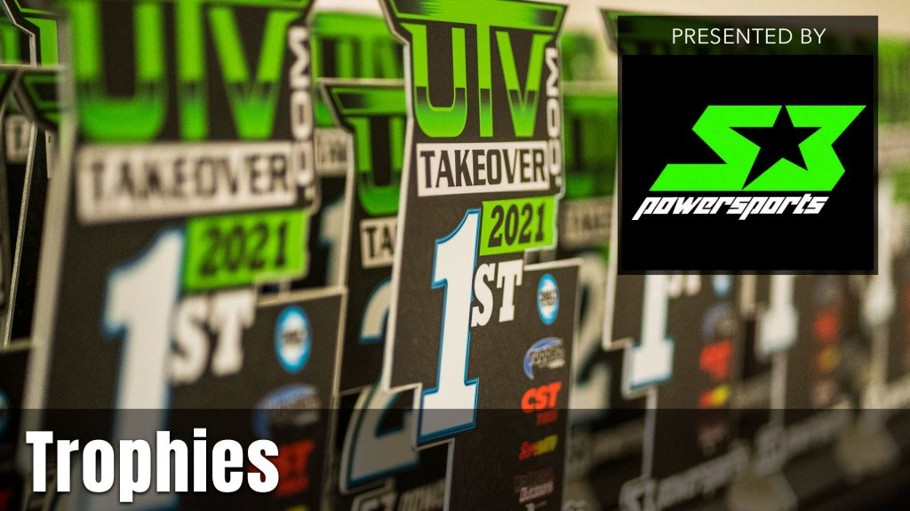 2021 UTV Takeover Trophies presented by S3 Powersports
