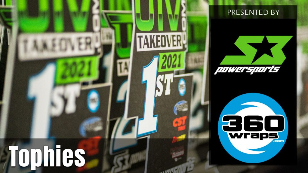 2021 UTV Takeover Trophies presented by S3 Powersports & 360 Wraps