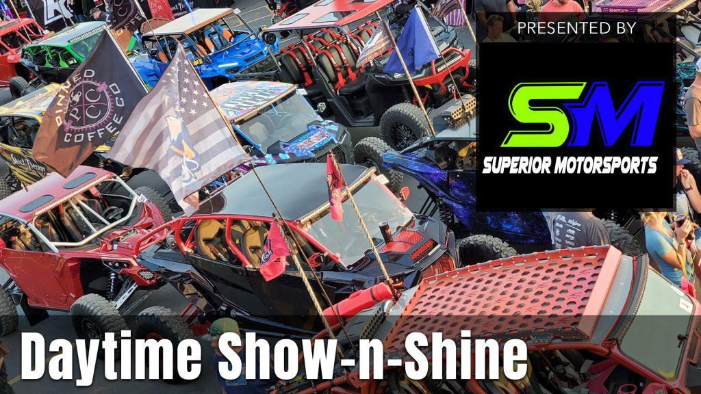 UTV Takeover Daytime Show-N-Shine presented by Superior Motorsports