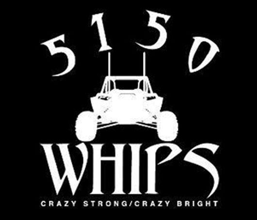 5150 Whips