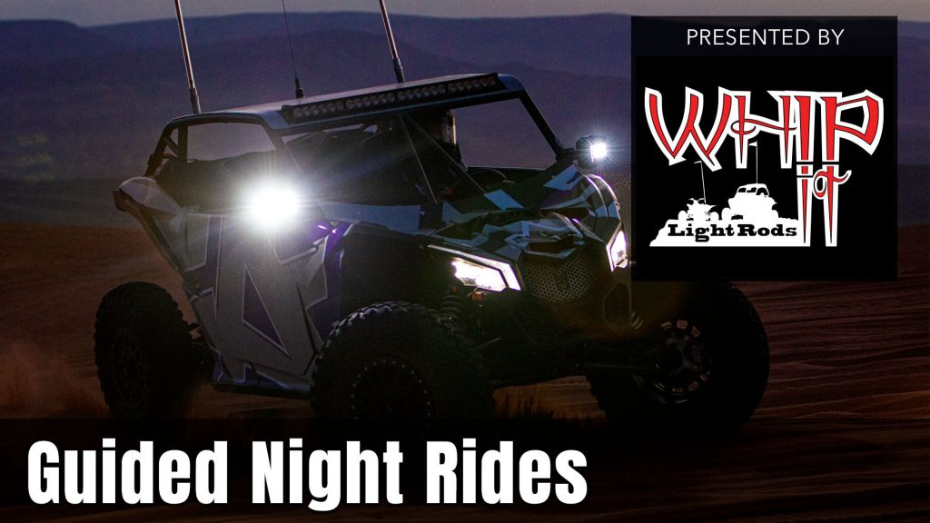 UTV Takeover Night Rides presented by Whip It Light Rods
